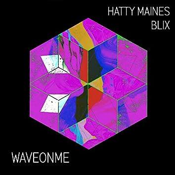Waveonme (feat. Hatty Maines)