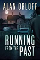Running From the Past 1505402921 Book Cover