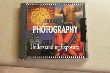 Better Photography   Understanding Exposure