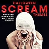Halloween Scream Themes: The Greatest Horror Movie and Tv Themes of All-Time