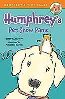 Humphrey's Pet Show Panic (Humphrey's Tiny Tales)