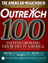 Outreach 100 Fastest-Growing and Largest Churches in America (Special Issue, October 2018)