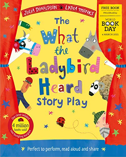 The What the Ladybird Heard Play: World Book Day 2021