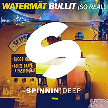 Bullit (So Real) [Radio Edit]