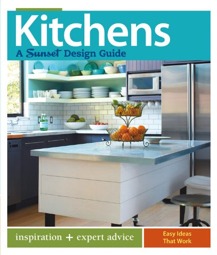 Price comparison product image Kitchens: A Sunset Design Guide: Inspiration + Expert Advice