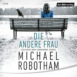 Die andere Frau     Joe O'Loughlins 11              De :                                                                                                                                 Michael Robotham                               Lu par :                                                                                                                                 Johannes Steck                      Durée : 9 h et 51 min     Pas de notations     Global 0,0