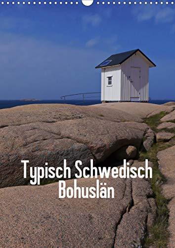 Typisch Schwedisch Bohuslän (Wandkalender 2021 DIN A3 hoch)