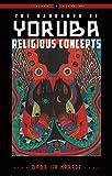The Handbook of Yoruba Religious Concepts (Weiser Classics Series)