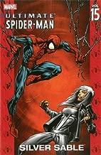Ultimate Spider-Man, Vol. 15: Silver Sable