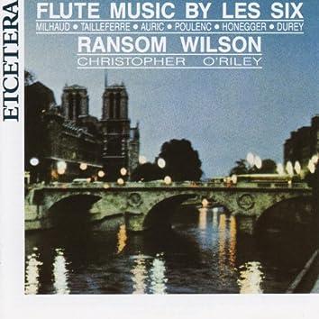 Flute Music by Les Six, Milhaud, Poulenc Honegger, Durey, Tailleferre, Auric