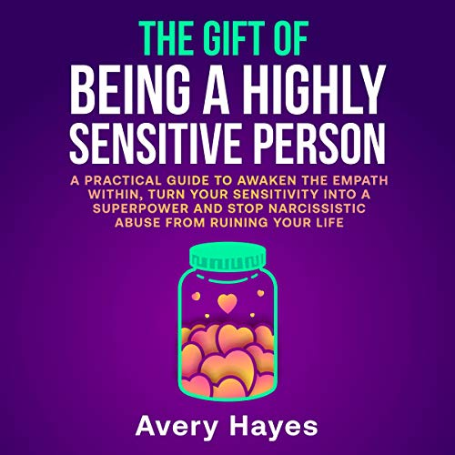 The Gift of Being a Highly Sensitive Person cover art