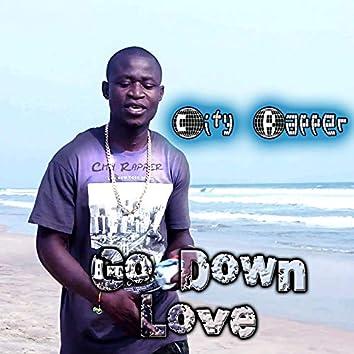 Go Down Love