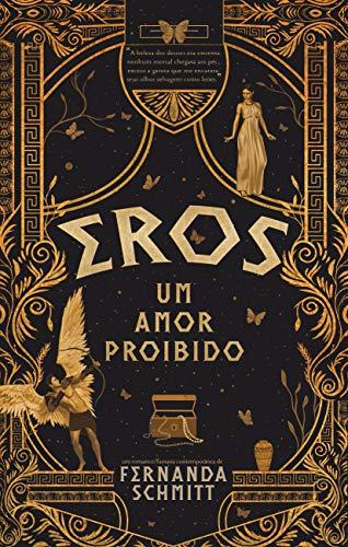 Eros: Um amor proibido