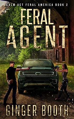 Feral Agent (Calm Act Feral America Book 2) (English Edition)