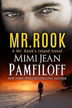 MR. ROOK (Mr. Rook's Island Book 1) by [Mimi Jean Pamfiloff]