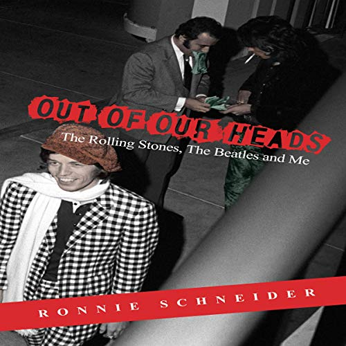 Out of Our Heads Audiobook By Ronnie Schneider cover art