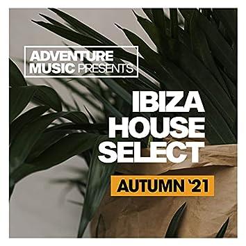 Ibiza House Select (Autumn '21)
