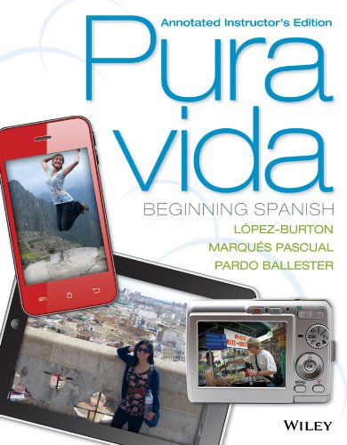 Pura Vida: Beginning Spanish Annotated Instructor's Edition
