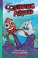 Squidding Around 1: Fish Feud!