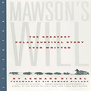 Mawson's Will: The Greatest Polar Survival Story Ever Written audiobook cover art