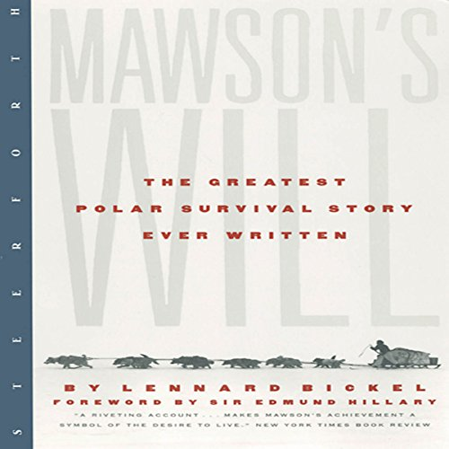 Mawson's Will: The Greatest Polar Survival Story Ever Written cover art