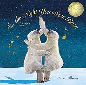 Hardcover On the Night You Were Born Book