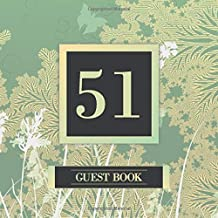 51 Guest Book: Guest Book For 51st Birthday / Wedding Anniversary - Keepsake Memory Book For Party Guests to Leave Signatures, Notes and Wishes in - 51 Years Old / Married - Green Gold Forest Theme