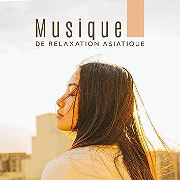 Musique de Relaxation Asiatique