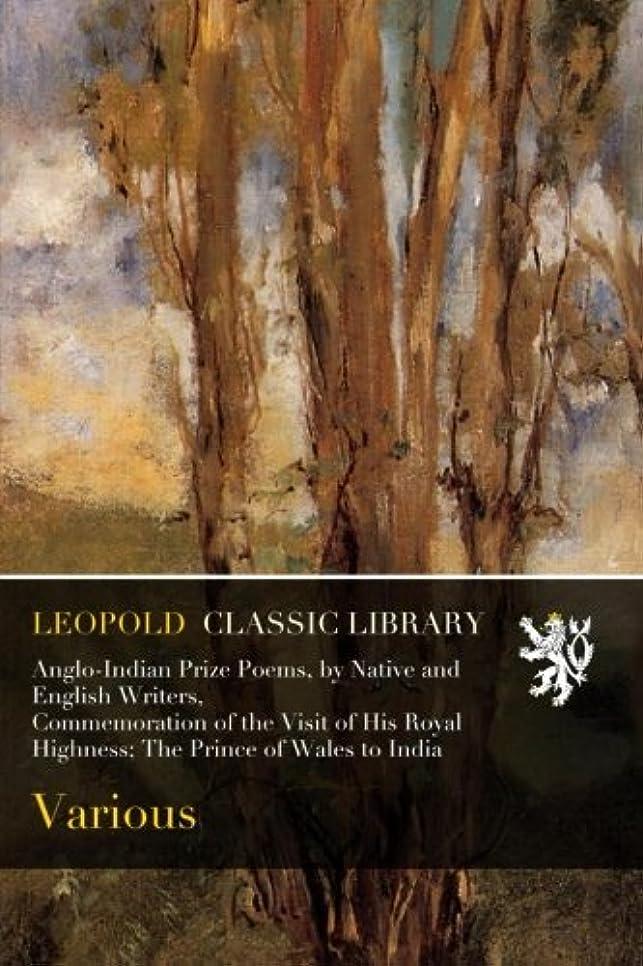 似ている封筒したがってAnglo-Indian Prize Poems, by Native and English Writers, Commemoration of the Visit of His Royal Highness; The Prince of Wales to India