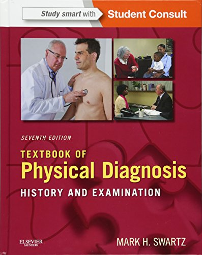 Textbook of Physical Diagnosis: History and Examination With STUDENT CONSULT Online Access (Textbook of Physical Diagnos