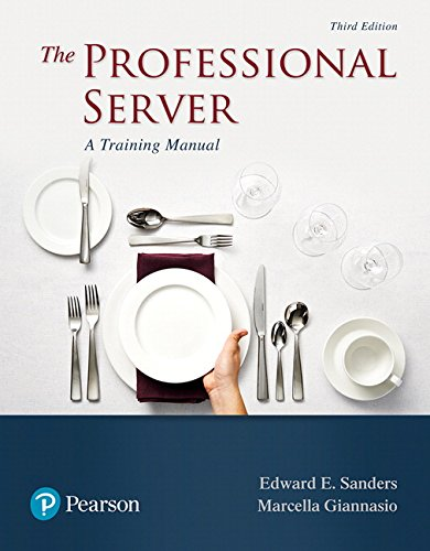 Professional Server, The: A Training Manual (What's New in Culinary & Hospitality)
