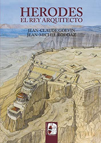 Herodes: El rey arquitecto: 8 (Ilustrados)