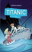 Titanic 2.0, Tome 3 : S.O.S