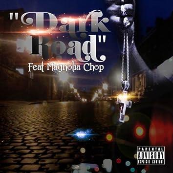 Dark Road (feat. Magnolia Chop) - Single