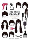 Me Gusta Mi Cabello (SALUD Y VIDA NATURAL)