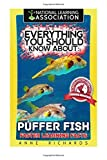 Everything You Should Know About : Puffer Fish...