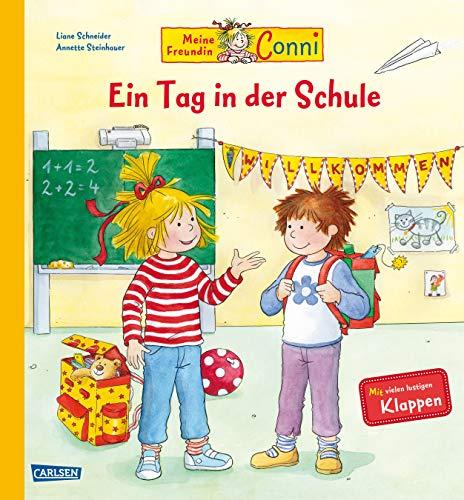 Conni-Bilderbücher: Meine Freundin Conni  - Ein Tag in der Schule: Sachbuch mit vielen Klappen