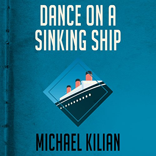 Dance on a Sinking Ship audiobook cover art