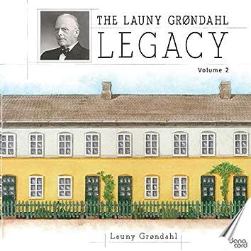 The Launy Grøndahl Legacy, Vol. 2