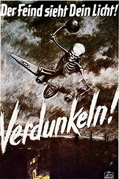 Der Feind Sieht Dein Licht German World War Two Poster Art 24x36