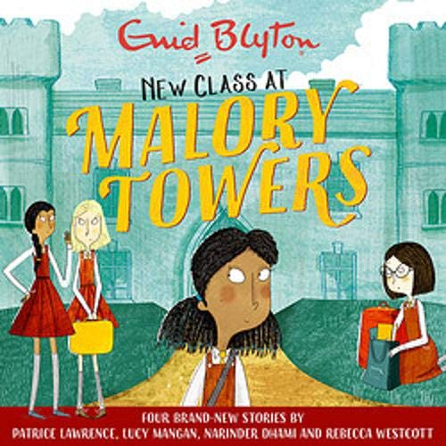 Malory Towers: New Class at Malory Towers cover art