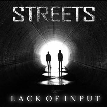 Lack of Input