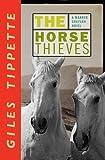 The Horse Thieves (A Warner Grayson Novel)