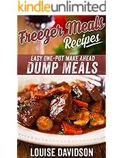 Freezer Meals Recipes: Easy One-Pot Make Ahead Dump Meals