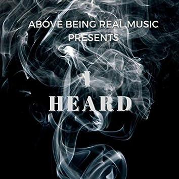 I HEARD