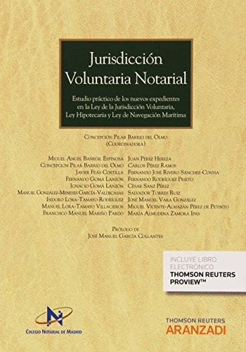 Jurisdicción Voluntaria Notarial (Gran Tratado)