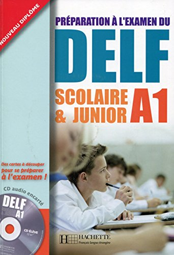 DELF A1 Scolaire et Junior + CD audio: DELF Scolaire et Junior - DELF A1 Scolaire et Junior + CD audio
