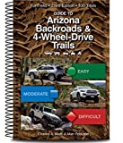 Guide to Arizona Backroads & 4-Wheel-Drive Trails 3rd...