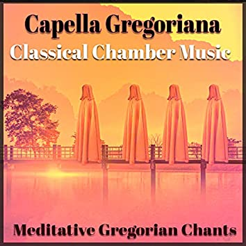 Meditative Gregorian Chants