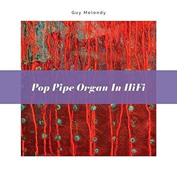 Pop Pipe Organ in HiFi